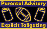 Parental Advisory Expilcit Tailgating TShirt