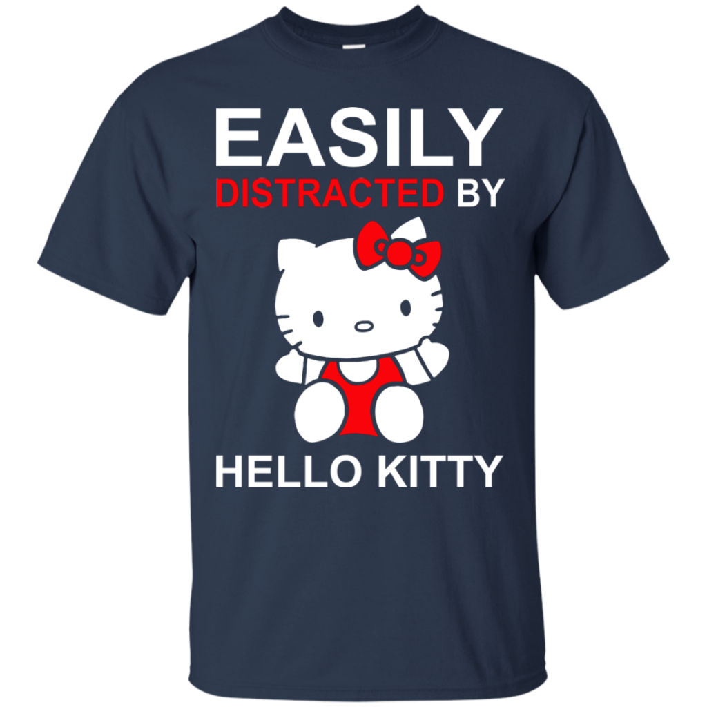 Hello Kitty T shirts Easily Distracted By Hoodies