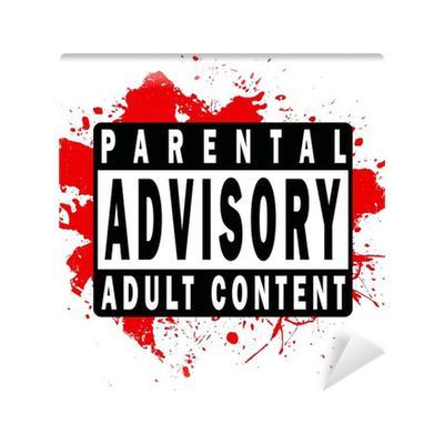 Parental Advisory Label Wall Mural  Pixers  We live to