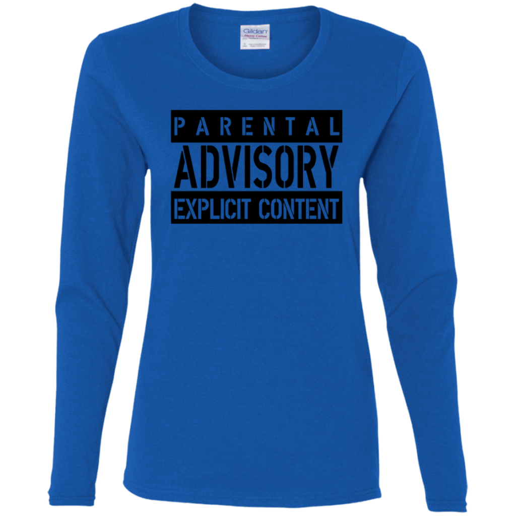 AGR parental advisory explicit W Ladies Cotton LS TShirt