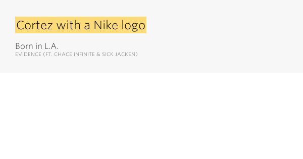 Cortez with a Nike logo  Born in LA by Evidence