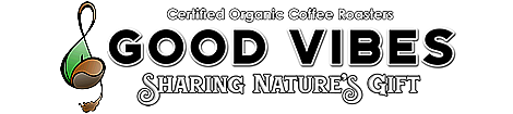 Good Vibes Coffee Roasters  Organic Coffee Roasters