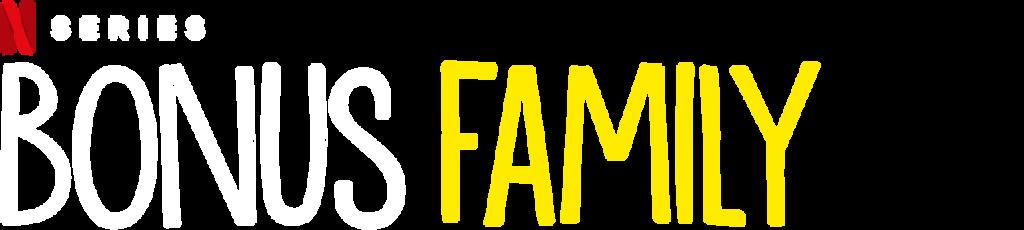 Bonus Family  Netflix Official Site