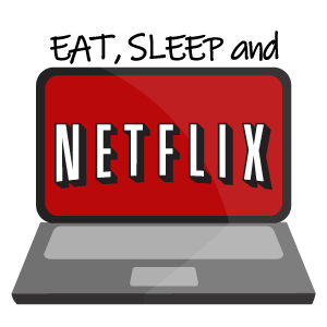 Eat Sleep and Netflix in 2020  Netflix Wallpaper iphone