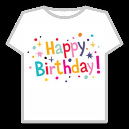 Roblox Birthday T Shirt  Roblox Robux Generator Online No