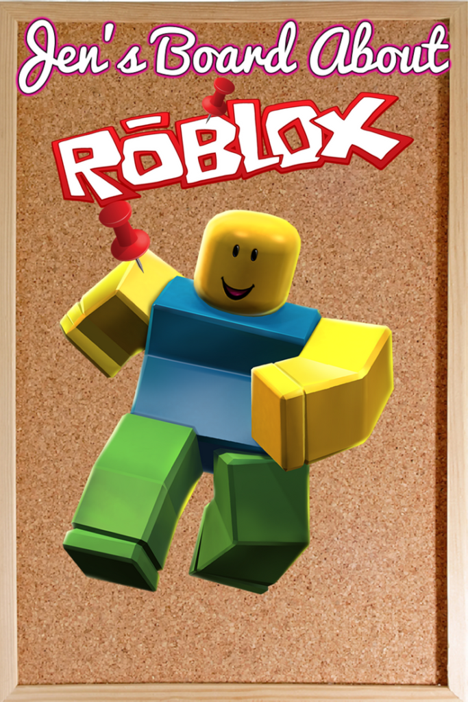 This board is all about Roblox the video game My kids