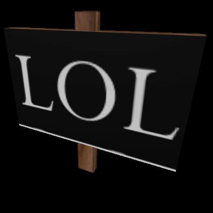 LOL Sign  Roblox