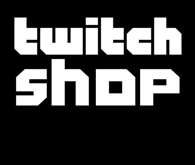 Twitch Shop DantWorks  DantWorks