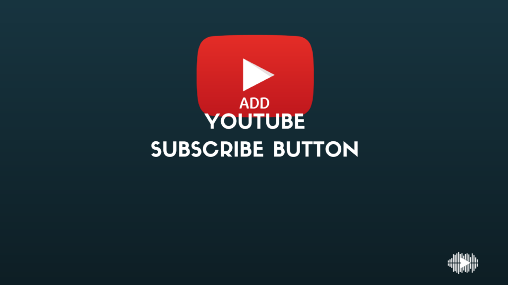 How to add YouTube subscribe button to your blog or website